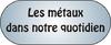 Les métaux dans notre quotidien.png