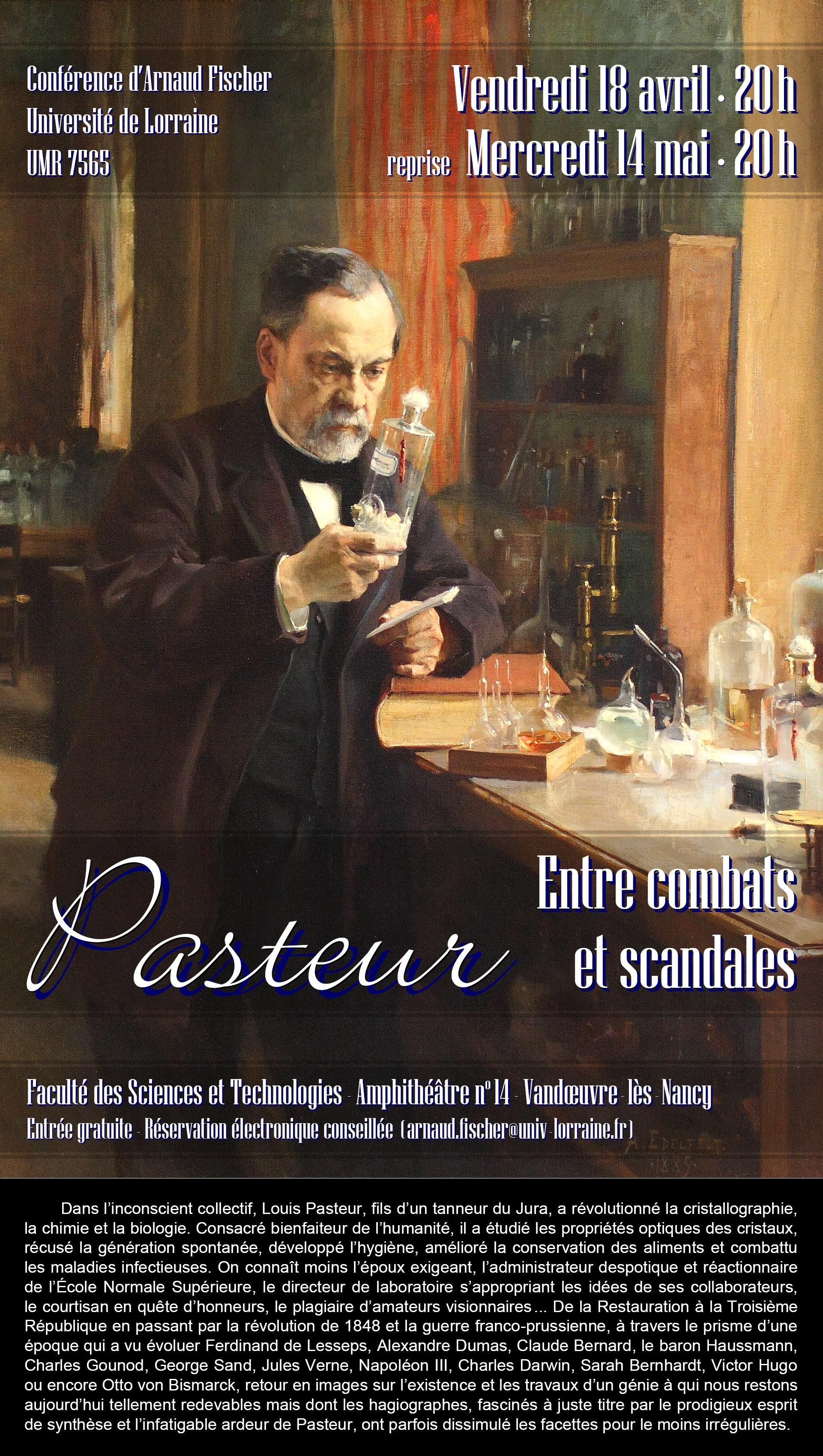 Pasteur entre combats et scandales par Arnaud Fischer